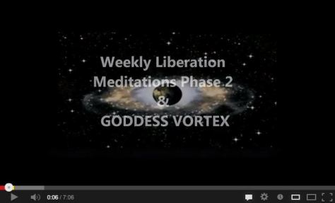 YouTube_Portal2012_WeeklyLiberationMeditationsPhase2_GODDESSVORTEX