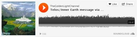 Soundcloud_image_thegoldenlightchannel_telos-inner-earth-message-via_27-08-2013