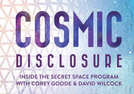 Cosmic Disclosure Episode 1 w/ Corey Goode & David Wilcock